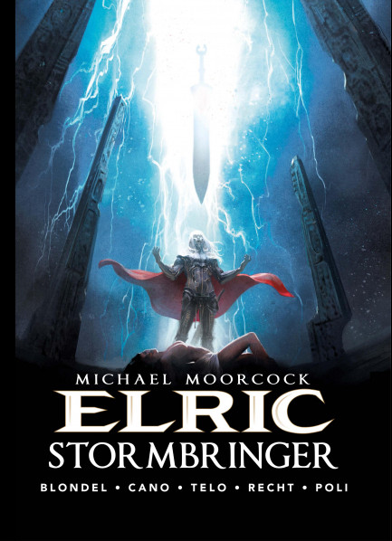 Michael Moorcock's Elric Elric - Volume 2 - Stormbringer