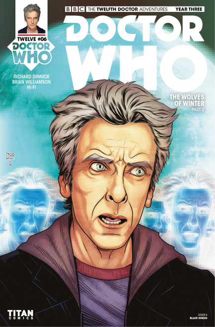 Doctor Who: The Twelfth Doctor Doctor Who: The Twelfth Doctor Year 3 - Volume 2 - The Wolves of Winter - Chapter 2