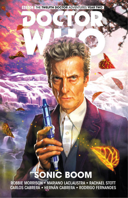 Doctor Who: The Twelfth Doctor Doctor Who: The Twelfth Doctor - Volume 6 - Sonic Boom