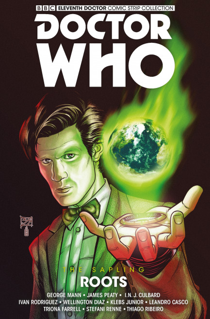 Doctor Who: The Eleventh Doctor Doctor Who: The Eleventh Doctor - Volume 8 - The Sapling Vol.2 - Roots