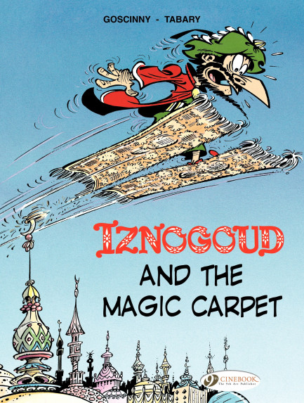 Iznogoud Iznogoud and the Magic Carpet