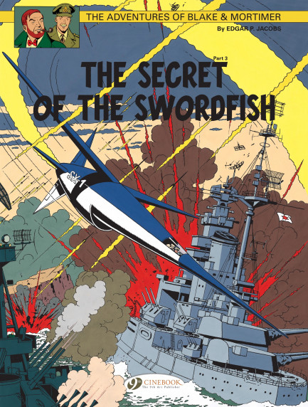 Blake & Mortimer The Secret of the Sworfish Part 3