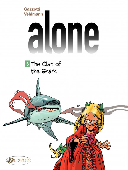 Alone The Clan of the Shark