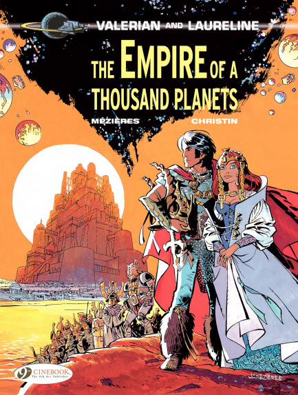 Valerian and Laureline The Empire of a Thousand Planets