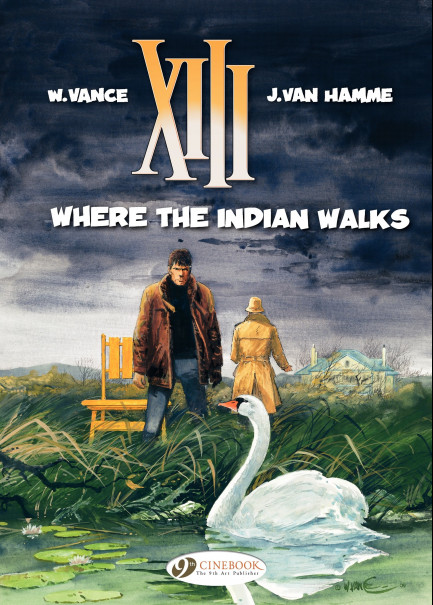 XIII Where the Indian Walks