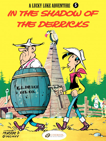 Lucky Luke In the Shadows of the Derricks