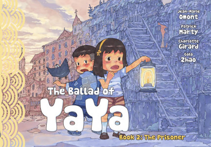 The Ballad of Yaya Ballad of Yaya Book 2