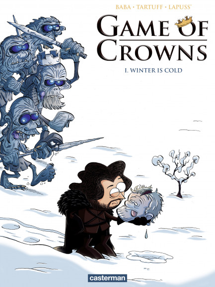 Game of Crowns Game of Crowns (Tome 1) - Winter is cold