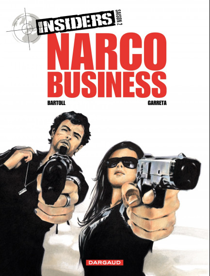Insiders - Saison 2 Narco Business  - Tome 1/4