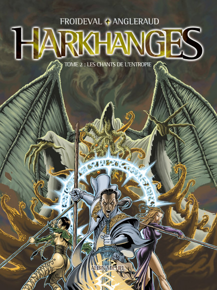 Harkhanges Harkhanges - Tome 02 : Les chants de l'Entropie