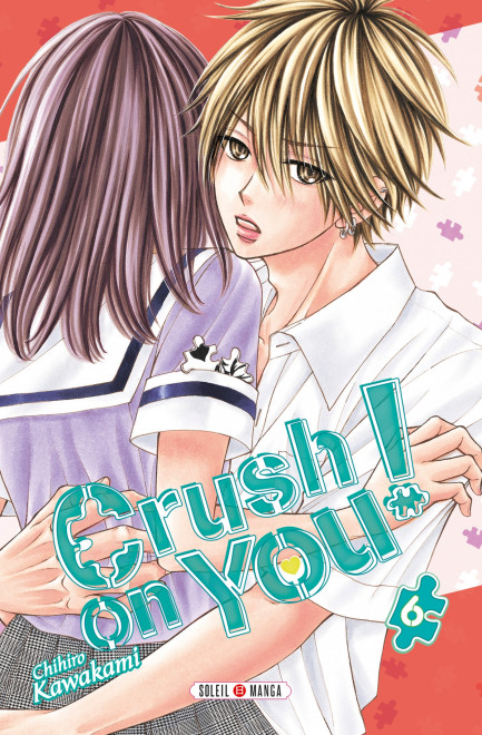 Crush on You ! Crush on You ! T06