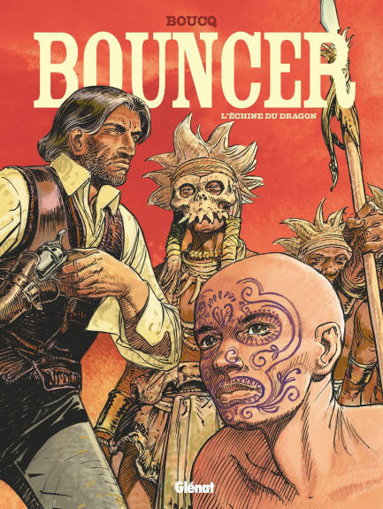 Bouncer Bouncer - Tome 11 : L'Échine du dragon
