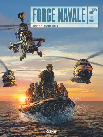 Force Navale Force Navale - Tome 02 : Mission Resco