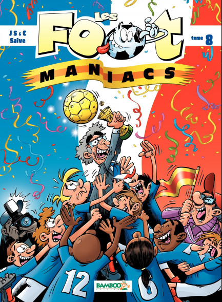 Les Footmaniacs tome 8