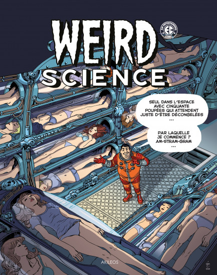 Weird Science Weird Science T3 : Tome 3