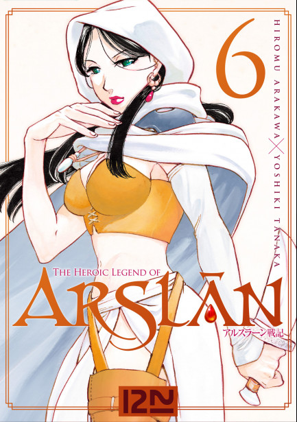 The Heroic Legend of Arslân The Heroic Legend of Arslân - tome 06