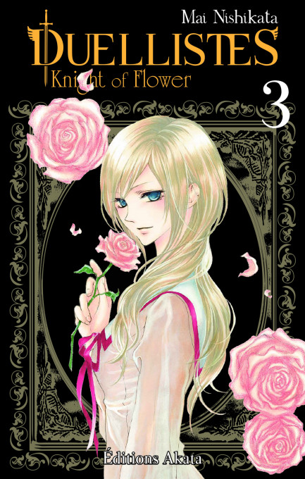 Duellistes, Knight Flower Duellistes, Knight of Flower - tome 3