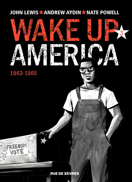 Wake up America Tome 3 - 1963 - 1965