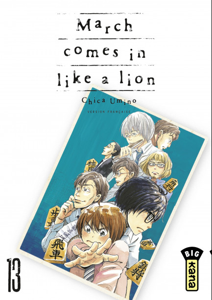 March comes in like a lion March comes in like a lion, tome 13
