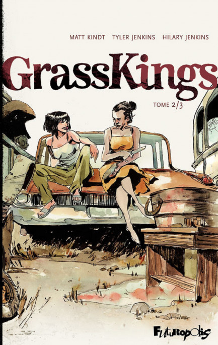 Grass Kings Grass Kings (Tome 2)