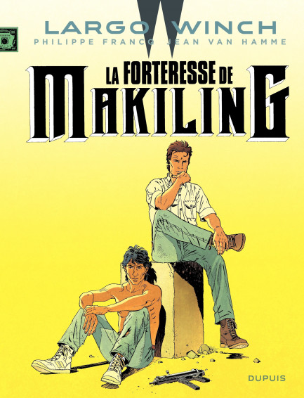 Largo Winch La Forteresse de Makiling