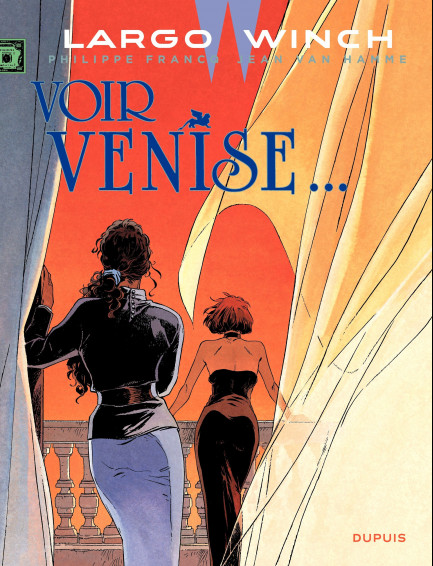 Largo Winch Voir Venise...
