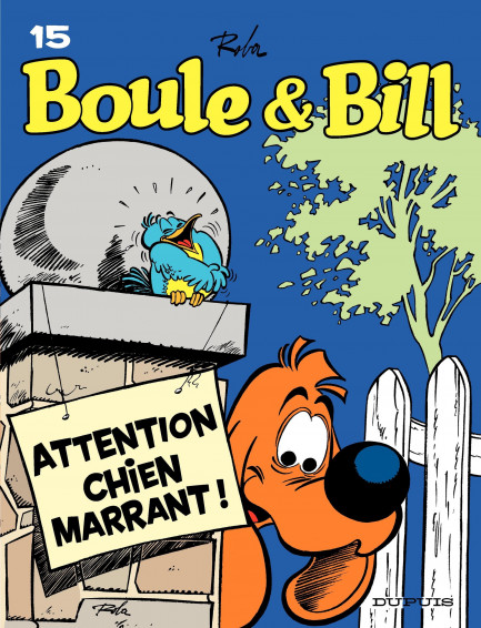 Boule & Bill Attention, chien marrant !