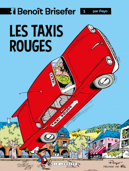 Benoît Brisefer (Lombard) Les Taxis rouges