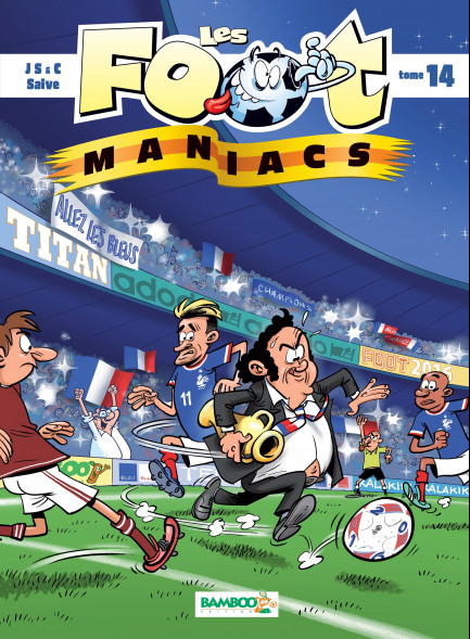 Les Footmaniacs tome 14