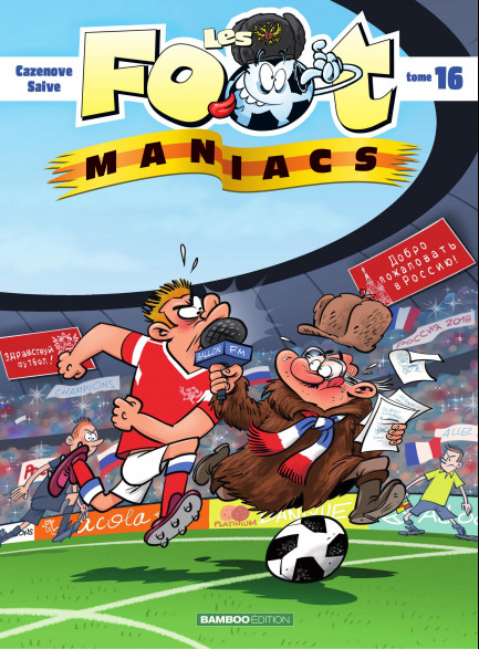 Les Footmaniacs Tome 16