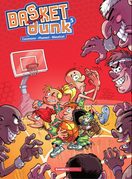 Basket Dunk Basket Dunk - Tome 5 - Nouvelle Edition