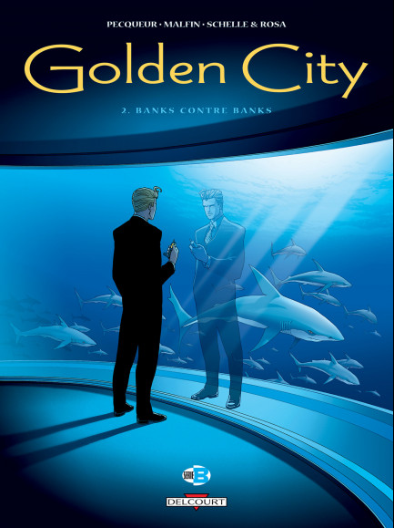 Golden City  Banks contre Banks