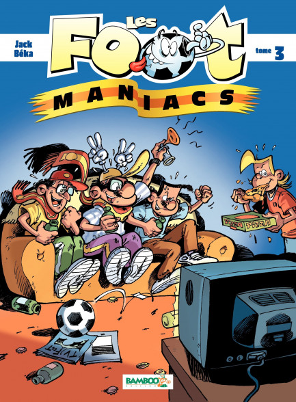Les Footmaniacs tome 3