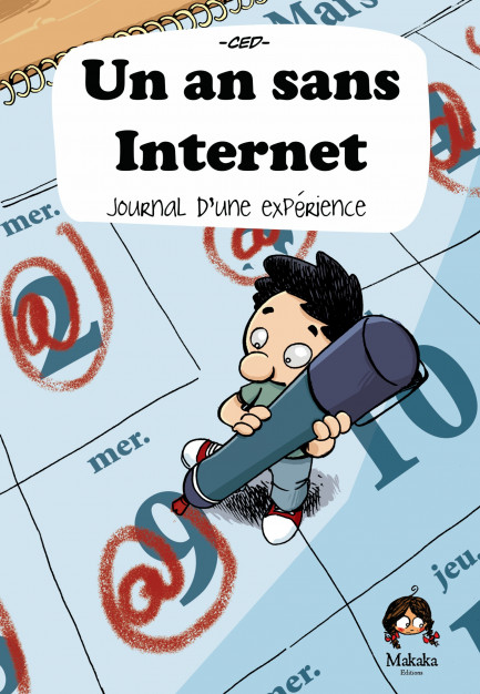 Un an sans internet Journal d'une experience