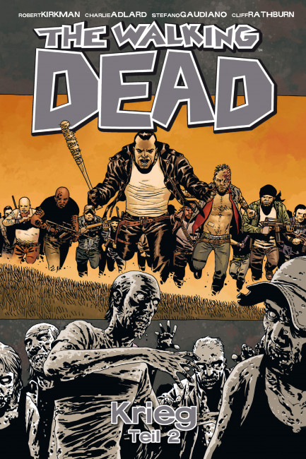 The Walking Dead The Walking Dead 21: Krieg (Teil 2)