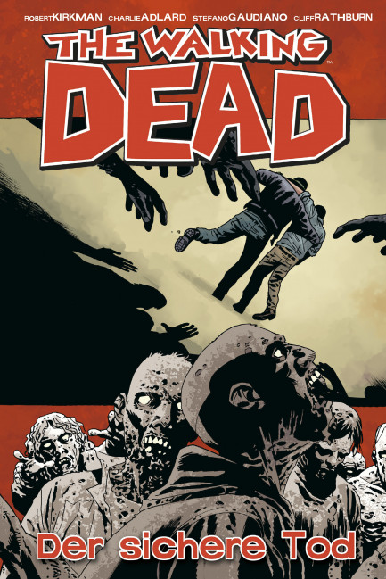 The Walking Dead The Walking Dead 28: Der sichere Tod