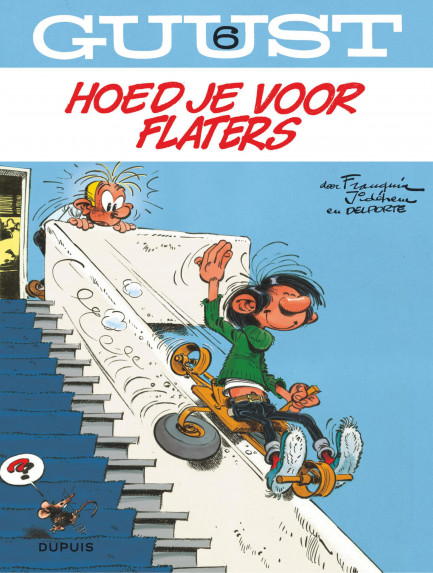 Guust Flater Hoed je voor flaters