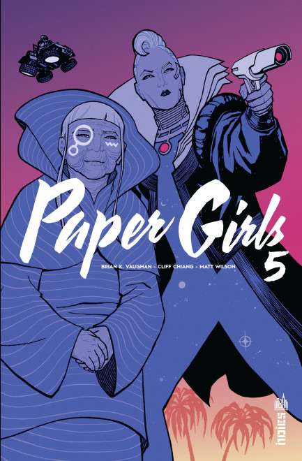 Paper Girls Paper Girls tome 5