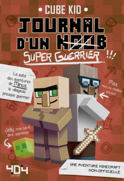 Journal d'un noob (super guerrier) tome 2 - Minecraft Journal d'un noob (super guerrier) tome 2 - Minecraft