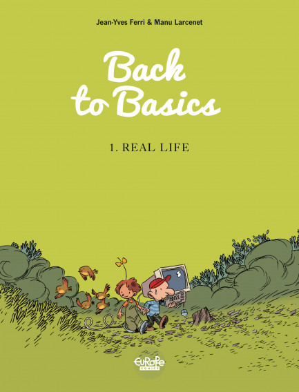 Back to Basics 1. Real life