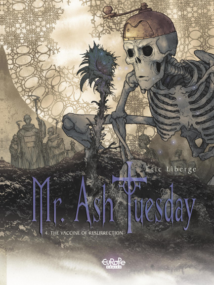 Mr. Ash Tuesday 4. The Vaccine of Resurrection