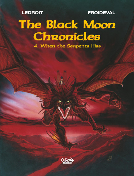 The Black Moon Chronicles When the Serpents Hiss