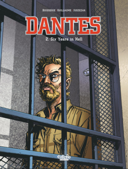 Dantès 2. Six Years in Hell