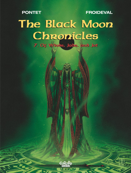 The Black Moon Chronicles 7. Of Winds, Jade, and Jet
