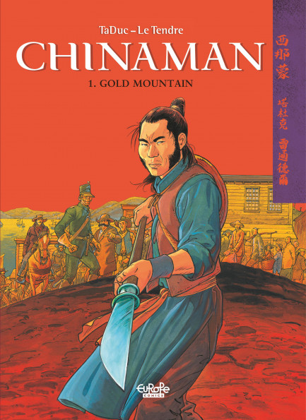 Chinaman 1. Gold Mountain