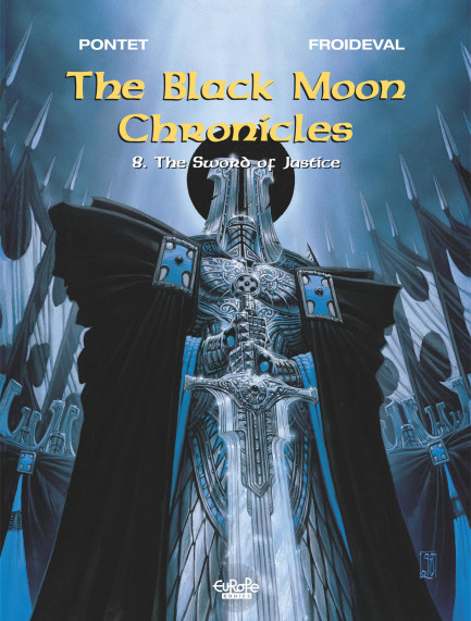 The Black Moon Chronicles 8. The Sword of Justice