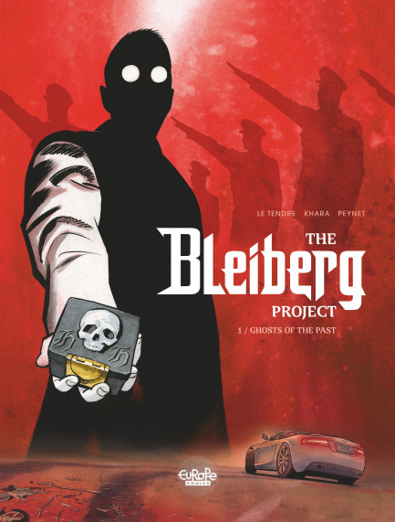 The Bleiberg Project 1. Ghosts of the Past