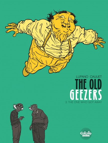 The Old Geezers 3. The One Who Got Away
