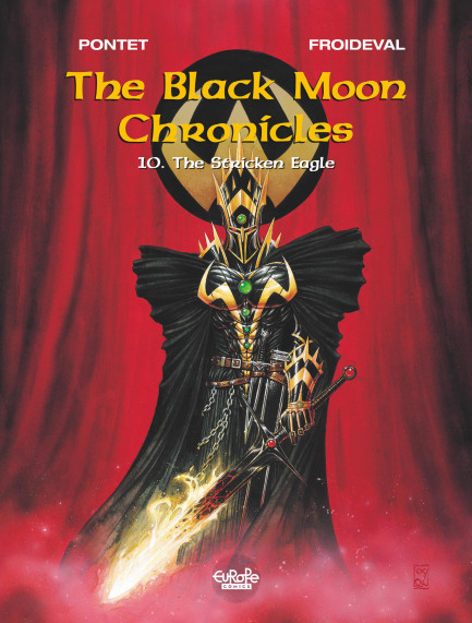 The Black Moon Chronicles 10. The Stricken Eagle