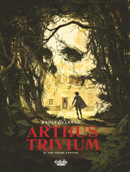Arthus Trivium 3. The Young Captive